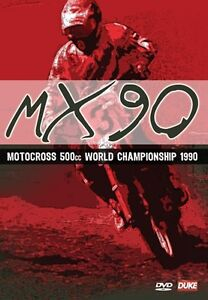 Motocross 500cc World Championship 1990 (New DVD)  Thorpe Geboers Liles MX