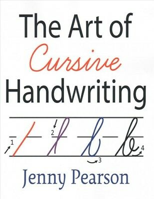 Teach Cursive Handwriting - Art of Cursive Handwriting : A Self-teaching Workbook, Paperback by Pearson, ...