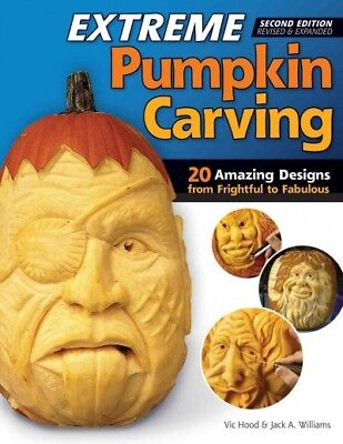 Extreme Pumpkin Carving, Paperback by Hood, Vic; Williams, Jack A., ISBN-13 9...