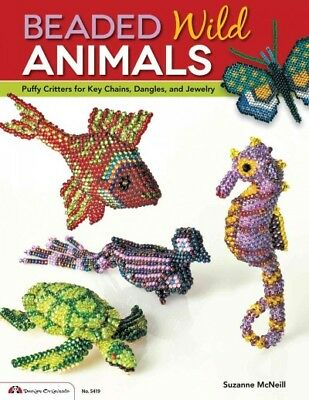 Beaded Wild Animals : Puffy Critters or Key Chains, Dangles, and Jewelry, Pap...