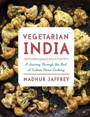Vegetarian India : A Journey Through the Best of Indian Home Cooking,