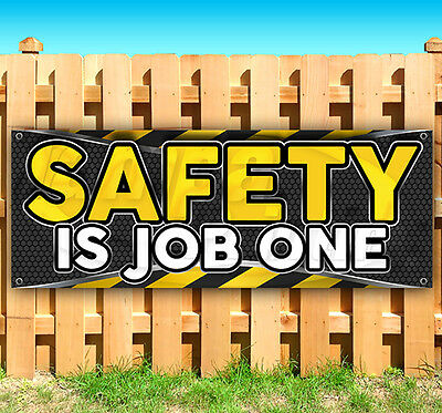 Safety Banner - SAFETY IS JOB ONE Advertising Vinyl Banner Flag Sign Many Sizes USA