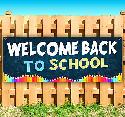 WELCOME BACK TO SCHOOL Advertising Vinyl Banner Flag Sign USA 15