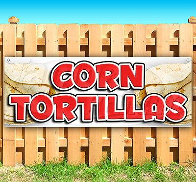 Corn Tortillas Advertising Vinyl Banner Flag Sign Many Sizes Fair Carnival Usa