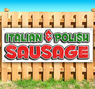 ITALIAN & POLISH SAUSAGE Advertising Vinyl Banner Flag Sign FAIR CARNIVAL USA