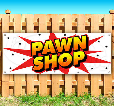 Pawn Shop Advertising Vinyl Banner Flag Sign Usa 15 18 20 30 48 52