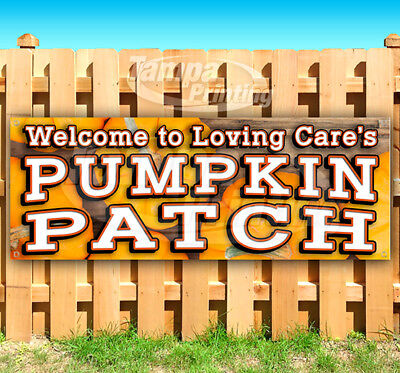 LOVING CARE'S PUMPKIN PATCH Advertising Vinyl Banner Flag Sign Many Sizes USA - Pumpkin Banner
