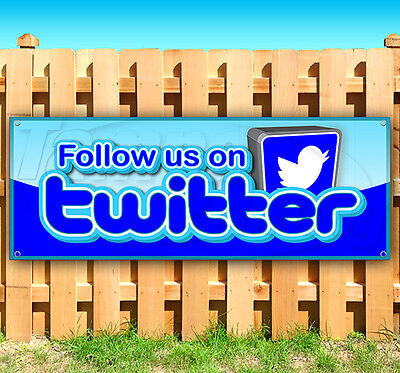 Follow Us On Twitter Advertising Vinyl Banner Flag Sign 15 18 20 30 48 52