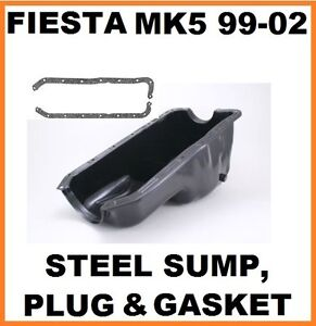 FORD FIESTA MK5 1999-2002 1.1/1.3 HCS OHV STEEL OIL SUMP PAN, PLUG & GASKET NEW