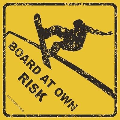 - Board At Own Risk Snowboarding Aluminum Metal Road Street Sign Wall Decor