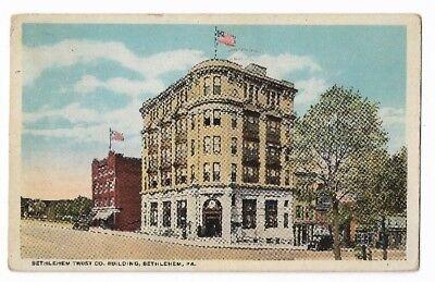 1922 Postcard:  Bethlehem Trust Co. Building, Bethlehem PA