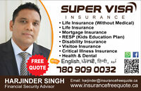 SUPER VISA INSURANCE Best Rate ( monthly plans) 780-909-0032