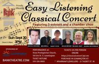 The Bank Theatre Presents Easy Listening Classical Concert