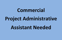 Commercial Project Administrative Assistant
