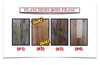 (445-1)  LIQUIDATION..  PLANCHERS DE BOIS FRANC 1.99$ à 3.25$ /P