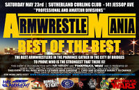 ARE YOU STRONG ENOUGH TO ENTER 'ARMWRESTLE MANIA'?