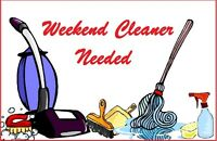 Cleaner needed for weekends