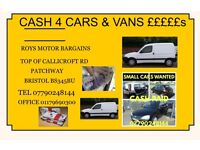 WANTED.. ANY.. CARS ..VANS.. 4X4S ..UPTO .. £1000 ..CASH TODAY
