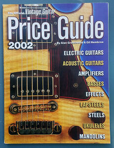 The Official Vintage Guitar Magazine Price Guide - 2002