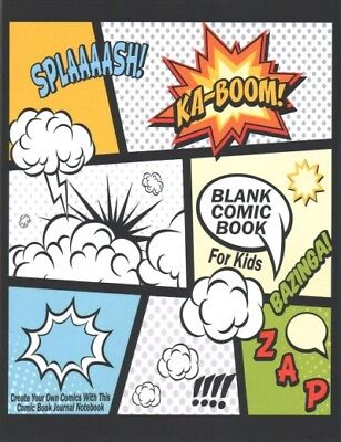 Blank Comic Book for Kids : Create Your Own Comics With This Comic Book Journ...