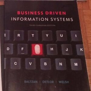BUSINESS DRIVEN INFORMATION SYSTEMS (3rd Canadian Ed.)