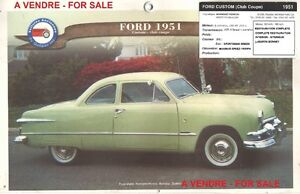 A VENDRE 1951 FORD CUSTOM CLUB COUPE FOR SALE