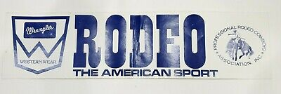 Vintage Decal - Wrangler Western Wear - Rodeo The American Sport - 1980s