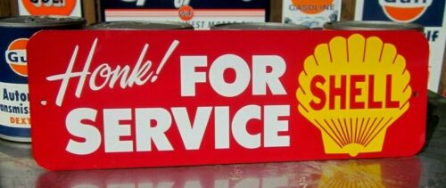 SHELL HONK! For Service SIGN FILLING STATION GASOLINE GAS  REPAIR GARAGE