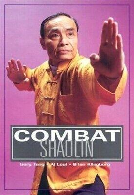 Combat Northern Shaolin book Brian Klingborg Gary Tang Albert Loui fighting
