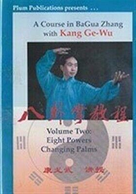 Course in Bagua #2 Eight Powers Changing Palms DVD Kang Ge Wu circle walking