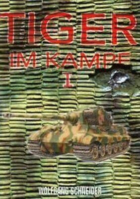 Tiger im Kampf Band 1 Panzerabteilung 501-510 Buch Wolfgang Schneider NEU 2019