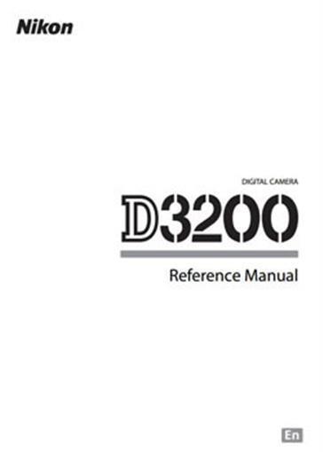 Reference Manual (English Language) for Nikon D3200