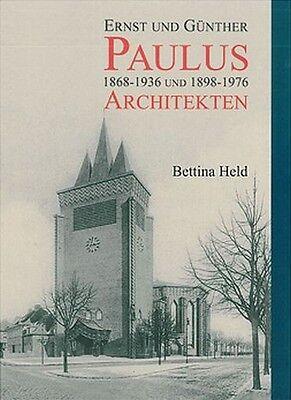 Fachbuch Ernst und Günther Paulus Architekten Werkkatalog mit vielen Bildern NEU