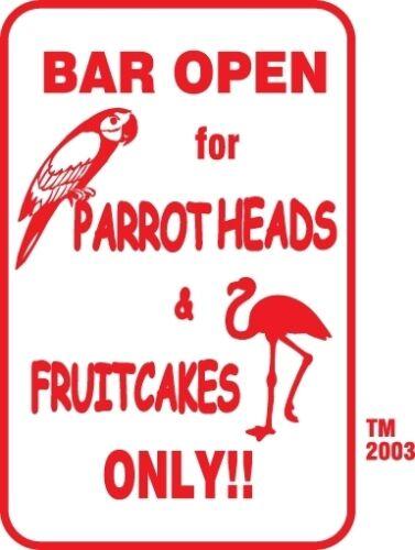 "Buffett Parrothead & Fruitcakes Bar Sign 12"" x 18"" Aluminum Metal Beer  #6"