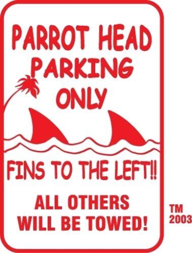 """Buffett Parrothead Parking Only Sign Fins to the Left 12"""" x 18"""" Aluminum Bar #8"""