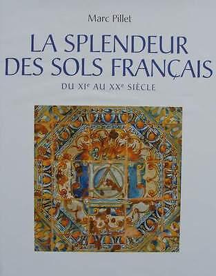 BOOK/LIVRE/BOEK : SOLS FRANCAIS/FRENCH FLOOR/ANTIEKE FRANSE VLOER/TEGELS ENZ...