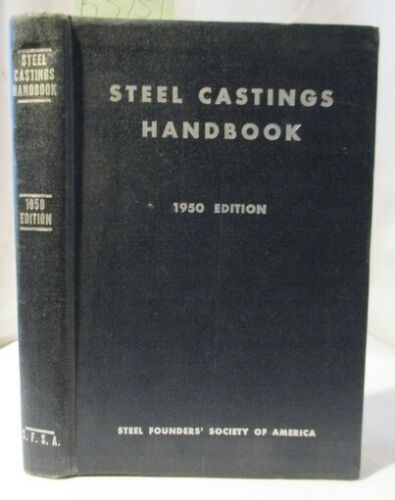 1950 Forge, Foundry Iron Working Manual; Steel Castings Handbook