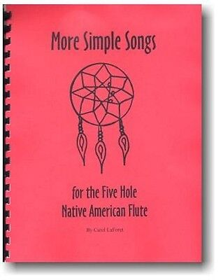 Song Book for the 5 hole Native American flute - More Simple Songs
