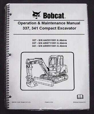 Bobcat 337 341 Excavator Operation Maintenance Manual Owners 5  6986745