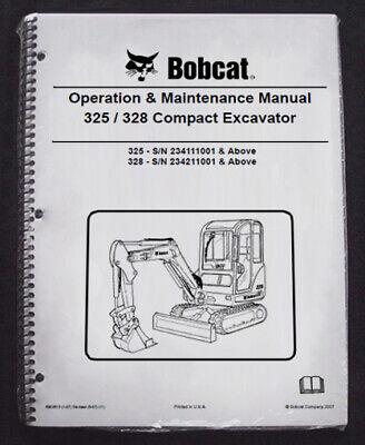 Bobcat 325 328 Excavator Operation Maintenance Manual Owners 2 Part 6902610