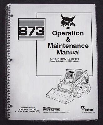 Bobcat 873 Skid Steer Operation Maintenance Manual Operatorowners 6900369