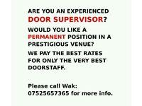 Experienced Doorsupervisor wanted