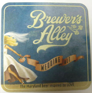 BREWER'S ALLEY WEDDING ALT Beer COASTER, MAT, Frederick, MARYLAND 2012 BEER LOVE