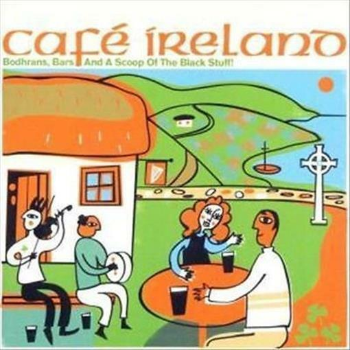 CAFE IRELAND Bodhrans, Bars and A Scoop of the Black Stuff CD NEW