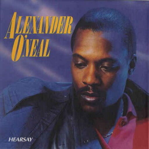 """12"""" Alexander O`Neal Hearsay (Fake, Criticize, Never Knews Love Like This) 80`s"""