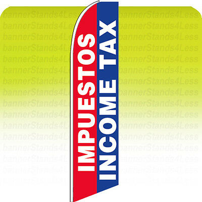 Impuestos Income Tax   Swooper Feather Flutter Tall Banner Sign 11 5 Flag Bb