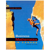 BUSINESS MATHEMATICS IN CANADA by F. Ernest Jerome W/CD 4e