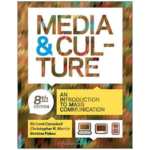 MEDIA & CULTURE: An Introduction to Mass Communication 8/e