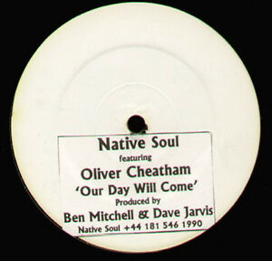 Native-Soul-Feat-Oliver-Cheatham-Our-Day-Will-Come-Not-On-Label-NS-001