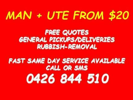 MAN WITH A UTE FROM $20 / 7 days / FREE QUOTES
